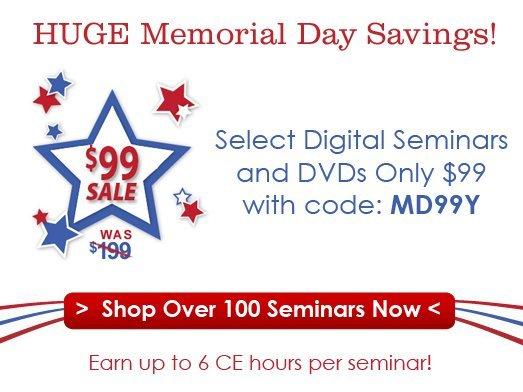 $99 Seminars - Memorial Day Sale