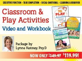 Classroom & Play Activities Video and Workbook Package by Lynne Kenney, Psy.D