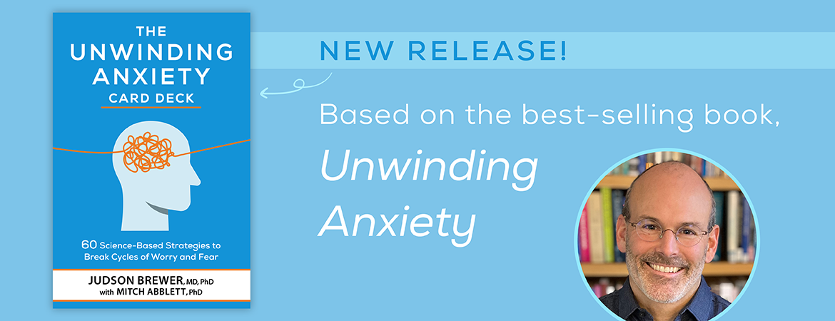 The Unwinding Anxiety Card Deck