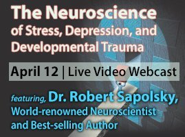 Live Webcast with Dr. Robert Sapolsky