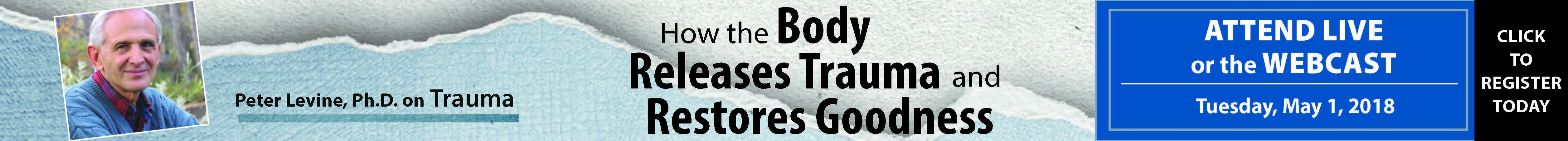 Peter Levine how the body releases trauma