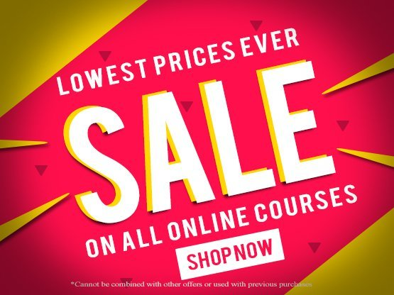 All Online Courses on Sale - Click here!