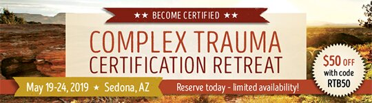 Complex Trauma Certification Retreat